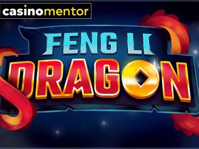 Feng Li Dragon